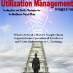 Summer 2016 Issue Released Healthcare Value Analysis & Utilization Management Magazine